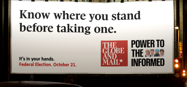 Globe and Mail: Power to the Informed billboard