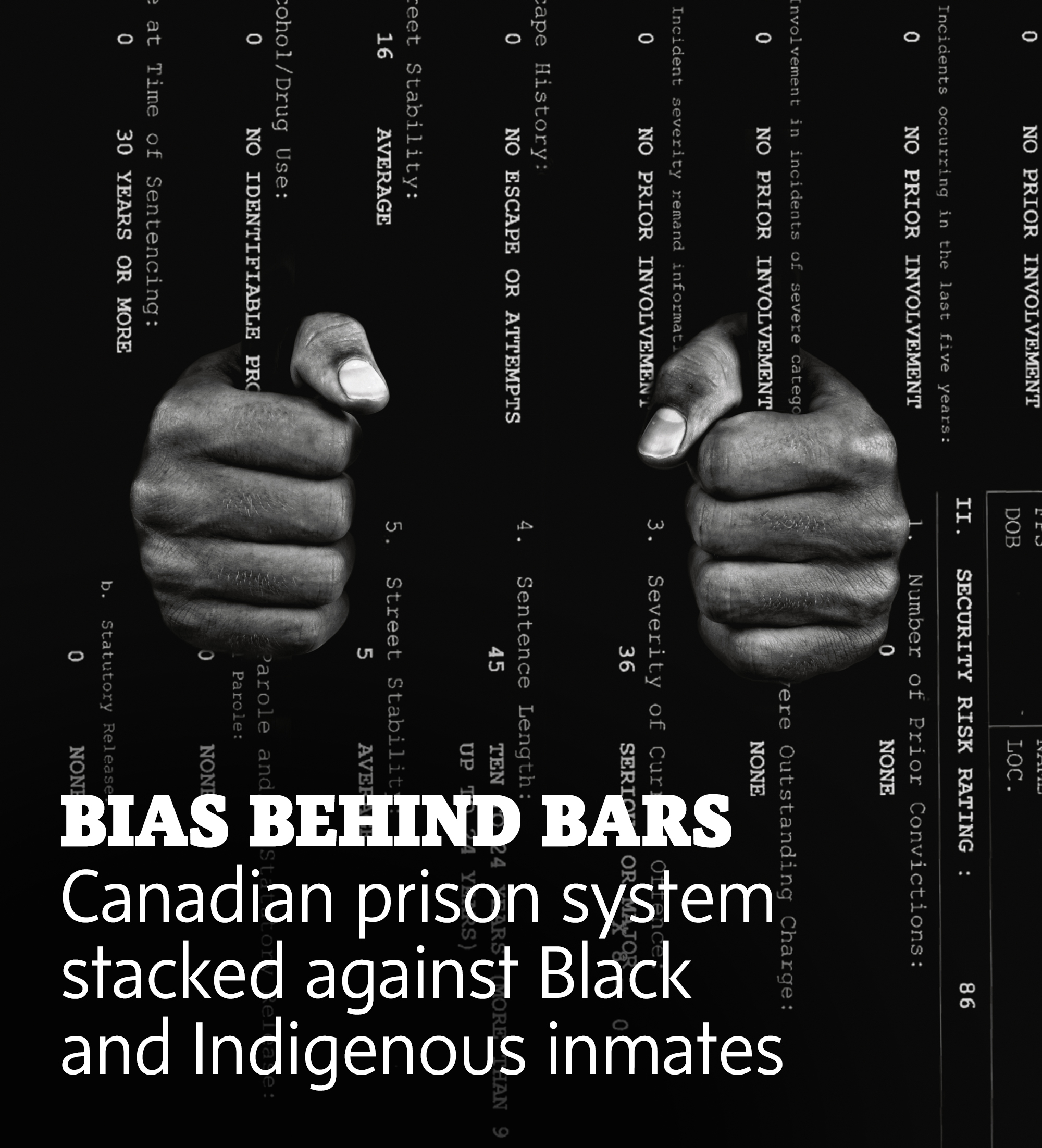 Bias behind bars: The Globe's newest investigation finds a prison system stacked against Black and Indigenous inmates.