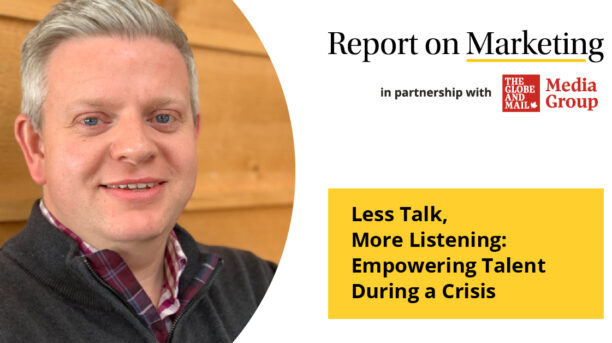 Less Talk, More Listening: Empowering Talent During a Crisis