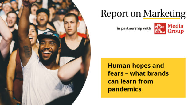 Human hopes and fears – what brands can learn from pandemics