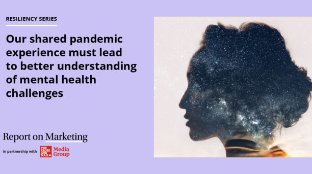 Our shared pandemic experience must lead to better understanding of mental health challenges