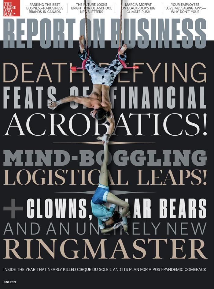 Report on Business magazine June 2021