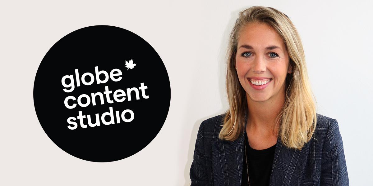 Katherine Scarrow, GM of Globe Content Studio